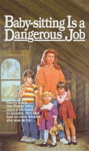 9780812461503: Baby-Sitting Is a Dangerous Job