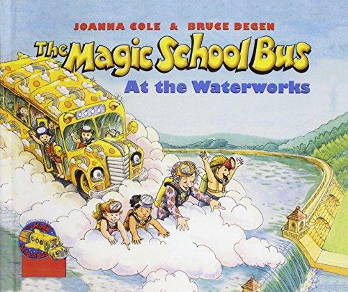 9780812462517: The Magic School Bus at the Waterworks (Magic School Bus (Pb))
