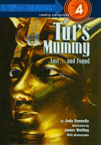 Tut's Mummy: Lost. and Found (Step Into Reading: A Step 4 Book): Donnelly, Judy