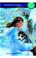 9780812466010: Silver (Stepping Stone Books)