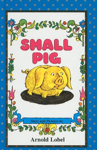 9780812466461: Small Pig (I Can Read Books: Level 2)
