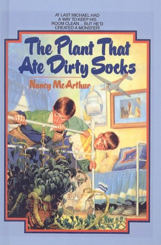 9780812467321: The Plant That Ate Dirty Socks (Plant That Ate Dirty Socks (Pb))