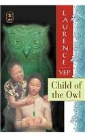 9780812469028: Child of the Owl (Golden Mountain Chronicles)