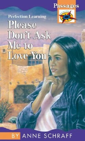 9780812469721: Please Don't Ask Me to Love You (Passages Hi: Lo Novels: Contemporary)