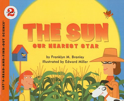 9780812469936: The Sun: Our Nearest Star (Let's-Read-And-Find-Out Science: Stage 2 (Pb))