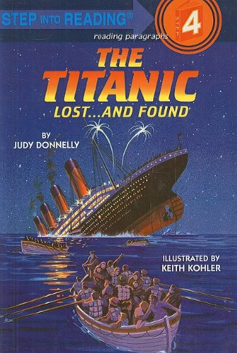 9780812469967: The Titanic: Lost... and Found (Step Into Reading: A Step 4 Book)