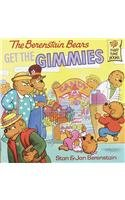 9780812470086: The Berenstain Bears Get the Gimmies (Berenstain Bears First Time Books)