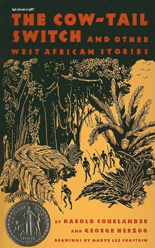 9780812470215: The Cow-Tail Switch and Other West African Stories