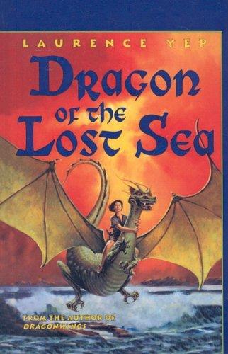 9780812470291: Dragon of the Lost Sea (Charlotte Zolotow Books (Prebound))