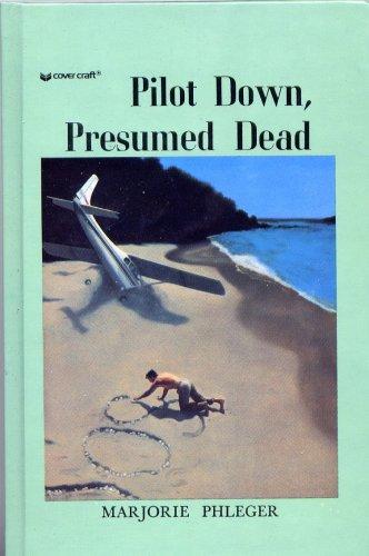 9780812470741: Pilot Down, Presumed Dead