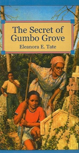 The Secret of Gumbo Grove (Hardback)
