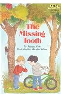 The Missing Tooth (Step Into Reading - Level 3) (0812471423) by Joanna Cole; Marylin Hafner