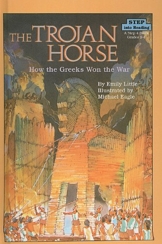 9780812472004: The Trojan Horse: How the Greeks Won the War (Step Into Reading: A Step 4 Book)