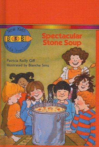 9780812473223: Spectacular Stone Soup (New Kids at the Polk Street School (Pb))