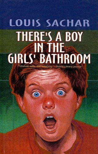 9780812473247: There's a Boy in the Girls' Bathroom