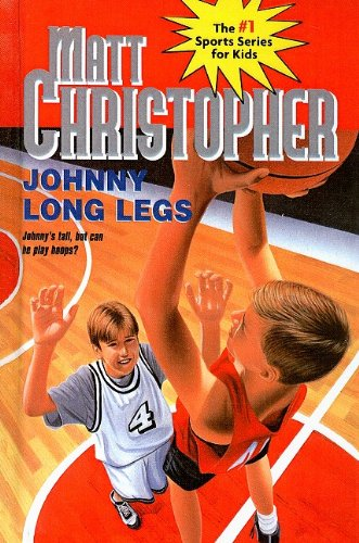 9780812473636: Johnny Long Legs (Matt Christopher Sports Series for Kids)