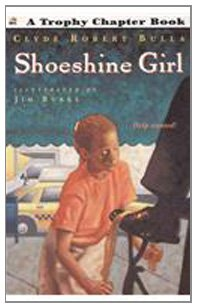9780812474046: Shoeshine Girl (Trophy Chapter Books (Paperback))