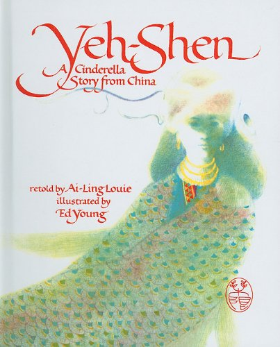 9780812474206: Yeh-Shen: A Cinderella Story from China