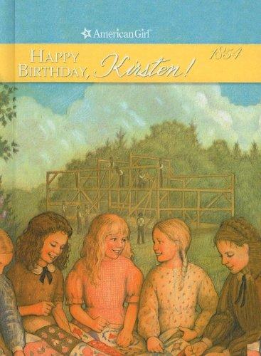 9780812475074: Happy Birthday, Kirsten!: A Springtime Story (American Girls Collection: Kirsten 1854)