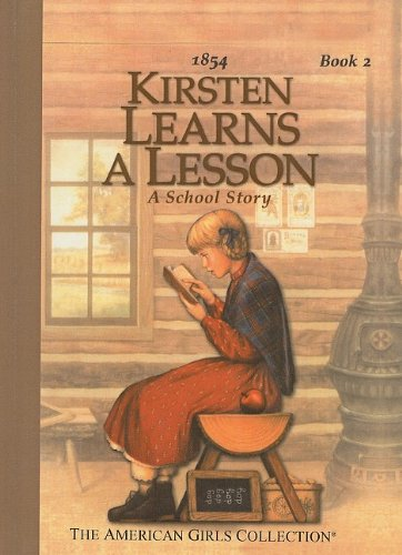Kirsten Learns a Lesson: A School Story (American Girls Collection: Kirsten 1854): Shaw, Janet ...