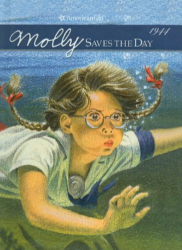 9780812475203: Molly Saves the Day: A Summer Story (American Girls Collection: Molly 1944)