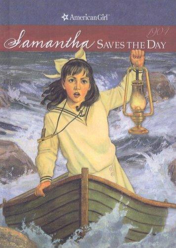 9780812475319: Samantha Saves the Day: A Summer Story (American Girls Collection: Samantha 1904)
