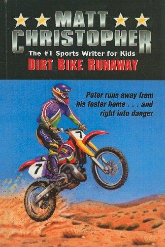 9780812475494: Dirt Bike Runaway (Matt Christopher Sports Series for Kids (Prebound))
