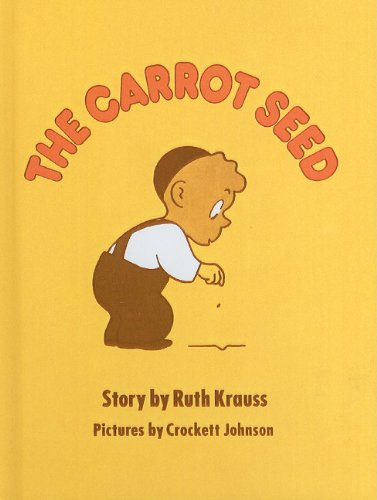 9780812476057: The Carrot Seed