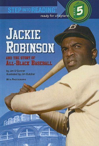 9780812476446: Jackie Robinson and the Story of All-Black Baseball (Step Into Reading: A Step 5 Book)