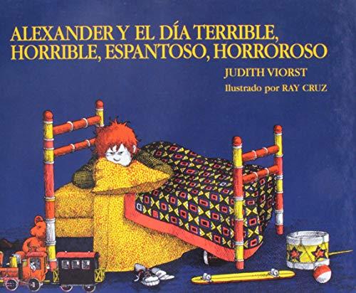 9780812477047: Alexander Y el dia terrible, horrible, espantoso, horroroso (Spanish Edition)