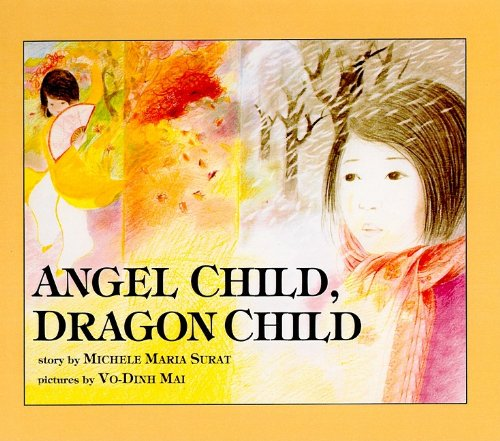 9780812477061: Angel Child, Dragon Child (Reading Rainbow Books (Prebound))