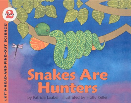 9780812478518: Snakes Are Hunters (Let's-Read-And-Find-Out Science: Stage 2 (Pb))