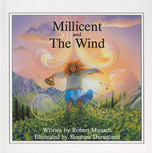 9780812481020: Millicent and the Wind (Munsch for Kids (Pb))