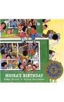 9780812481037: Moira's Birthday (Munsch for Kids)