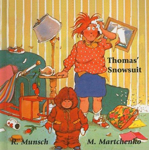 9780812481112: Thomas' Snowsuit (Munsch for Kids)
