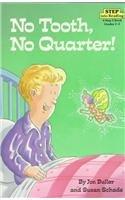 9780812481839: No Tooth, No Quarter! (Step Into Reading - Level 4)