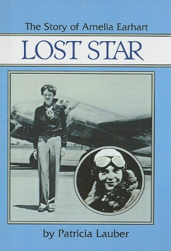 9780812482768: Lost Star, the Story of Amelia Earhart