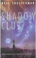 9780812483246: The Shadow Club