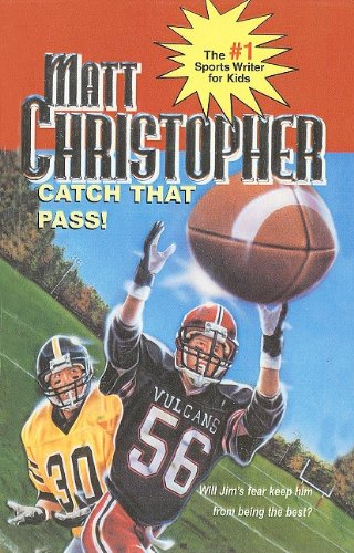 9780812483345: Catch That Pass! (Matt Christopher Sports Classics)