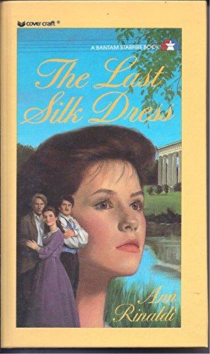 9780812483505: Last Silk Dress