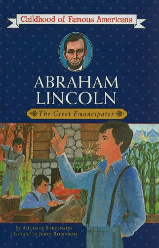 9780812483758: Abraham Lincoln: The Great Emancipator (Childhood of Famous Americans (Pb))