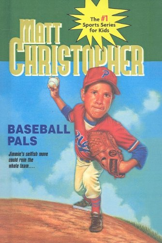 9780812483840: Baseball Pals (Matt Christopher Sports Series for Kids (Prebound))