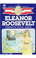 9780812483970: Eleanor Roosevelt: Fighter for Social Justice (Childhood of Famous Americans (Paperback))