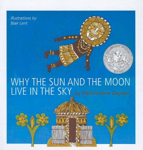 9780812485646: Why the Sun and the Moon Live in the Sky: An African Folktale
