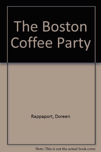 9780812485882: The Boston Coffee Party