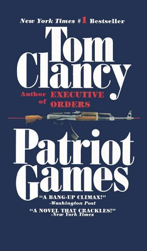 9780812486858: Patriot Games (Jack Ryan Novels)