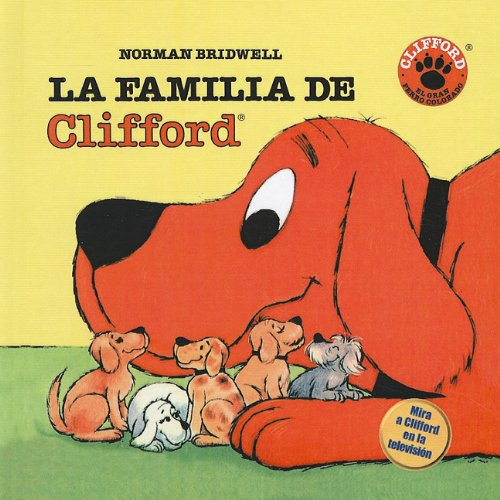 9780812489866: La Familia de Clifford = Clifford's Family (Clifford el Gran Perro Colorado (Prebound))