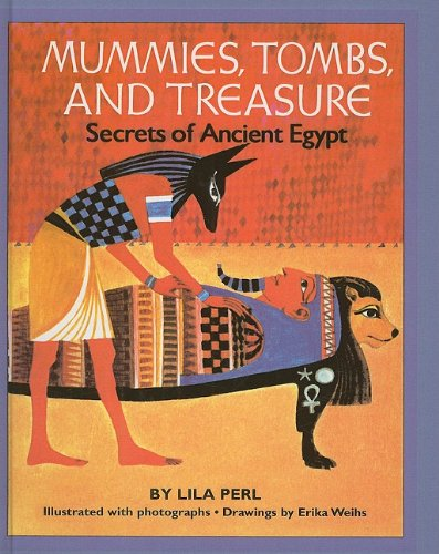 9780812490145: Mummies, Tombs, and Treasure: Secrets of Ancient Egypt