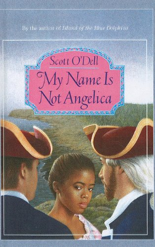 9780812490992: My Name Is Not Angelica