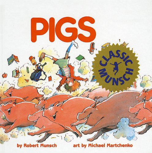 9780812491319: Pigs (Munsch for Kids (Pb))
